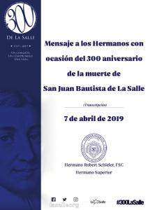 MENSAJE A LOS HERMANOS CON OCASIÓN DEL 300 ANIVERSARIO DE LA MUERTE DE SAN JUAN BAUTISTA DE LA SALLE